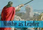 Shemot: Moshe as Leader
