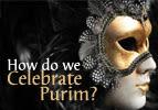 How do we Celebrate Purim?