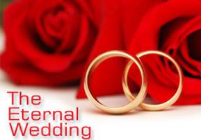 The Eternal Wedding