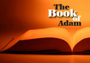 Va'etchanan: The Book of Adam