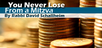 Re'eh: You Never Lose From a Mitzva
