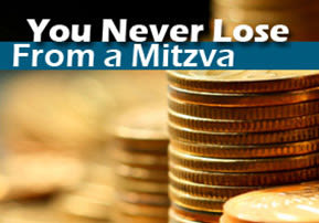 You Never Lose From a Mitzva - Re'eh