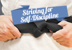 Striving for Self-Discipline
