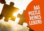 Das Puzzle deines Lebens