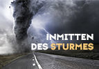 Inmitten des Sturmes