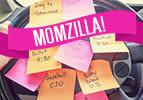 Momzilla!