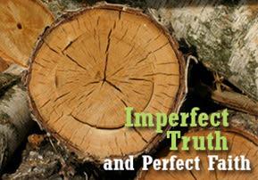 Nitzavim: Imperfect Truth and Perfect Faith