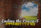 Ending the Crazy-8 Parenting