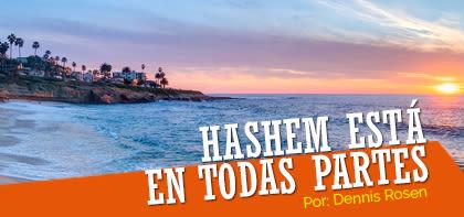 Hashem está en todas partes