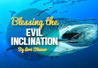Blessing the Evil Inclination