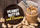 Truma: Peanut Butter and Banana