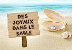 Des joyaux dans le sable