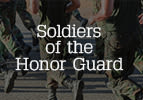 Soldiers of the Honor Guard