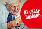 My Cheap Husband