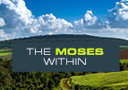 The Moses Within