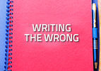Writing the Wrong