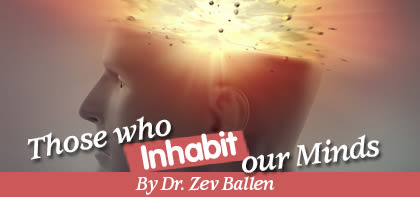 Those who Inhabit our Minds