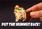 Put the Hummus Back!