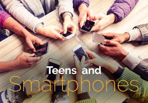 Teens and Smartphones