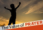 The Value of Prayer