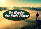 Die Wunder des Rabbi Eliezer