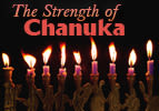 The Strength of Chanuka