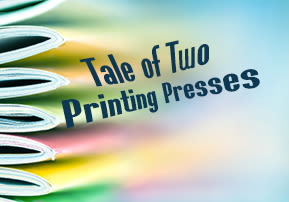 Tale of Two Printing Presses