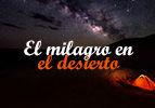 El milagro en el desierto