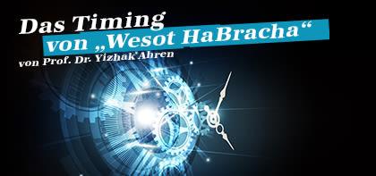 """Das Timing von """"Wesot HaBracha"""""""