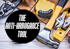 The Anti-Arrogance Tool