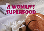 A Woman's Superfood