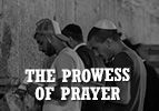The Prowess of Prayer