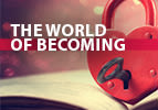 The World of Becoming