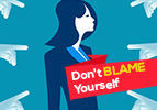 Don't Blame Yourself