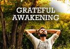 Grateful Awakening