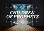 Children of Prophets