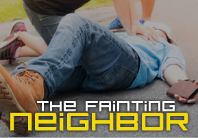 The Fainting Neighbor