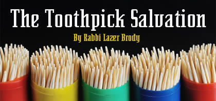 The Toothpick Salvation