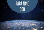 Part-Time God