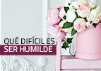 Qué difícil es ser humilde
