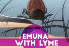 Emuna with Lyme's Disease - Part 1
