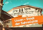 Uman – Stadt der Sehnsüchte