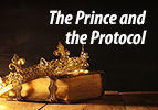 The Prince and the Protocol