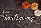 Saint Thanksgiving !