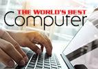 The World's Best Computer