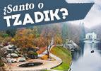 ¿Santo o Tzadik?