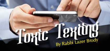 Re'eh: Toxic Texting