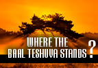 Shemot: Where the Baal Teshuva Stands