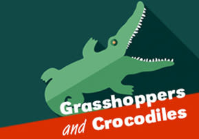 Grasshoppers and Crocodiles