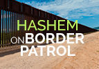 Hashem on Border Patrol